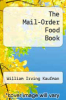 cover of The Mail-Order Food Book