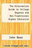 cover of The Alternative Guide to College Degrees and Non-Traditional Higher Education