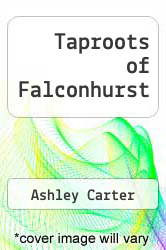 Cover of Taproots of Falconhurst EDITIONDESC (ISBN 978-0449126004)