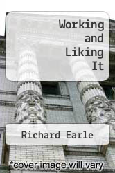 Cover of Working and Liking It EDITIONDESC (ISBN 978-0449145821)