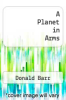 cover of A Planet in Arms