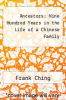 cover of Ancestors: Nine Hundred Years in the Life of a Chinese Family