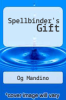 cover of Spellbinder`s Gift (1st edition)