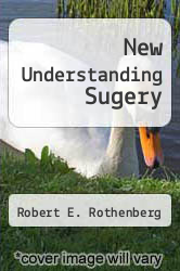 New Understanding Sugery by Robert E. Rothenberg - ISBN 9780451083036