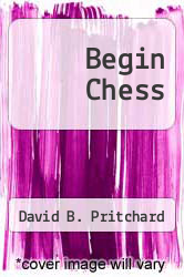 Cover of Begin Chess EDITIONDESC (ISBN 978-0451087270)