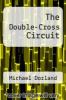 cover of The Double-Cross Circuit