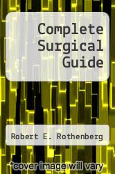 Cover of Complete Surgical Guide EDITIONDESC (ISBN 978-0451098252)