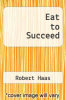 cover of Eat to Succeed