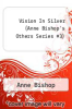 cover of Vision In Silver (Anne Bishop`s Others Series #3)