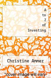 Cover of A to Z of Investing EDITIONDESC (ISBN 978-0451625311)