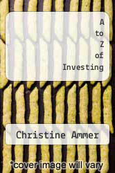 Cover of A to Z of Investing EDITIONDESC (ISBN 978-0451627513)