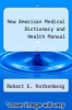 cover of New American Medical Dictionary and Health Manual (5th edition)