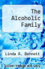 cover of The Alcoholic Family