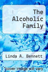 Cover of The Alcoholic Family EDITIONDESC (ISBN 978-0465000975)