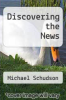 cover of Discovering the News