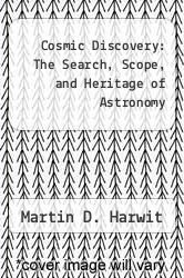 Cover of Cosmic Discovery: The Search, Scope, and Heritage of Astronomy EDITIONDESC (ISBN 978-0465014286)