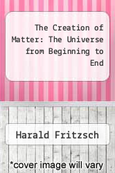 Cover of The Creation of Matter: The Universe from Beginning to End EDITIONDESC (ISBN 978-0465014477)