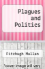 cover of Plagues and Politics