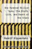cover of One Hundred Billion Suns: The Birth, Life, and Death of the Stars
