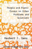 cover of People and Plans: Essays on Urban Problems and Solutions