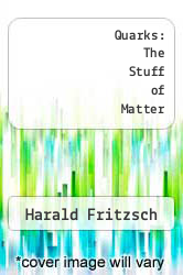 Cover of Quarks: The Stuff of Matter EDITIONDESC (ISBN 978-0465067848)
