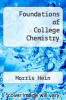 cover of Foundations of College Chemistry (10th edition)