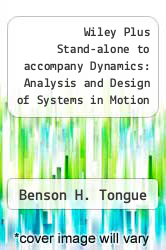 Cover of Wiley Plus Stand-alone to accompany Dynamics: Analysis and Design of Systems in Motion  (ISBN 978-0470076422)