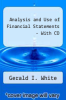 cover of Analysis and Use of Financial Statements - With CD (4th edition)