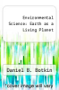 cover of Environmental Science: Earth as a Living Planet (6th edition)