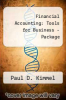 Financial Accounting: Tools for Business - Package by Paul D. Kimmel - ISBN 9780470098127