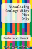 cover of Visualizing Geology-Wiley Plus Only