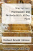 Statistics : Principles and Methods-With Wiley Plus by Richard Arnold Johnson - ISBN 9780470119143