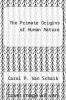 cover of The Primate Origins of Human Nature (1st edition)
