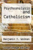 cover of Psychoanalysis and Catholicism ( edition)