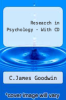 Research in Psychology - With CD by C.James Goodwin - ISBN 9780470196229