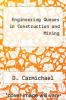 cover of Engineering Queues in Construction and Mining