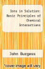 cover of Ions in Solution: Basic Principles of Chemical Interactions