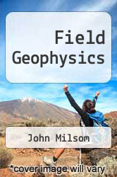Cover of Field Geophysics EDITIONDESC (ISBN 978-0470211564)