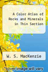 Cover of A Color Atlas of Rocks and Minerals in Thin Section EDITIONDESC (ISBN 978-0470236284)
