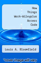 Cover of How Things Work-Wileyplus Access Code 4TH 09 (ISBN 978-0470251355)