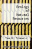 cover of Ecology of Natural Resources (2nd edition)