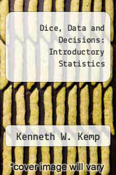 Cover of Dice, Data and Decisions: Introductory Statistics EDITIONDESC (ISBN 978-0470274965)