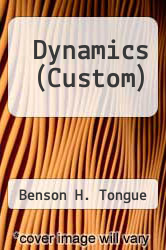 Dynamics (Custom) by Benson H. Tongue - ISBN 9780470417287