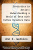 cover of Statistics in Action: Understanding a World of Data with Fathos Dynamics Data Software Set