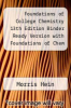 cover of Foundations of College Chemistry 13th Edition Binder Ready Version with Foundations of Chem Lab 13th Edition Set (13th edition)