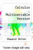 Calculus : Multivariable Version by Howard Anton - ISBN 9780470647714