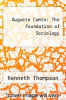cover of Auguste Comte: The Foundation of Sociology ( edition)