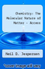 cover of Chemistry : The Molecular Nature of Matter - Access (6th edition)