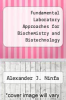 cover of Fundamental Laboratory Approaches for Biochemistry and Biotechnology (3rd edition)