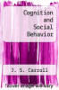 cover of Cognition and Social Behavior ( edition)